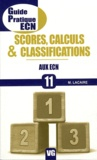M. Lacaire - Score, calculs et classifications aux ECN.