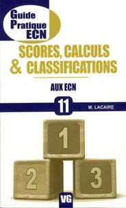 M. Lacaire - Score, calculs et classifications aux ECN.