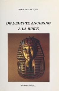 M Laperruque - De l'Egypte ancienne à la Bible.