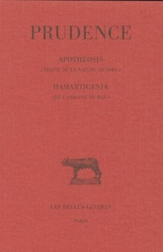 M Lavarenne - Prudence, tome 2 : Apotheosis : Traité de la nature de Dieu. - Hamartigenia : l'origine du mal.