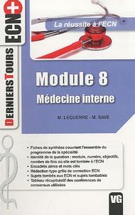 M. Lequerre et M Save - Médecine interne - Module 8.