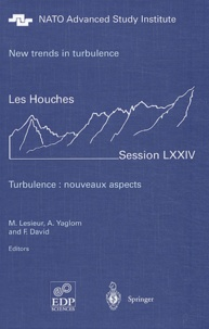 New trends in turbulence - Les houches session LXXIV.pdf