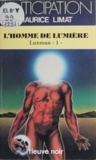 M Limat - Luxman Tome 1 - L'Homme de lumière.