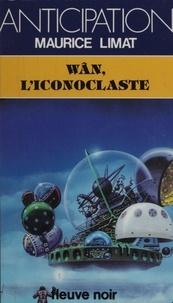 M Limat - Wân l'iconoclaste.