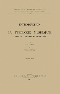 INTRODUCTION A LA THEOLOGIE MUSULMANE. Essai de théologie comparée, 3ème édition 1981.pdf