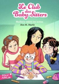 M. Martin Ann - Le Club des Baby-Sitters Tome 14 : Mallory entre en scène.