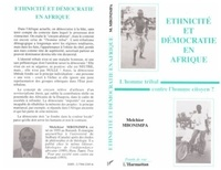 M Mbonimpa - Ethnicité et démocratie en Afrique - L'homme tribal contre l'homme citoyen ?.