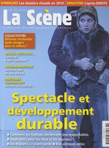 Cyrille Planson - La Scène N° 55 : Spectacle et développement durable.