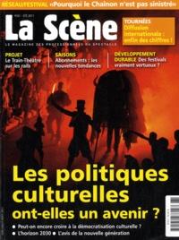 Cyrille Planson - La Scène N° 61, juin-juillet- : Les politiques culturelles ont-elles un avenir ?.