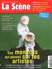 Cyrille Planson - La Scène N° 63, Décembre 2011 : Ces menaces qui pèsent sur les artistes.