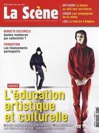 Cyrille Planson - La Scène N° 68, mars-mai 2013 : L'éducation artistique et culturelle.