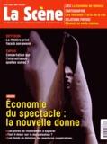 Cyrille Planson - La Scène N° 76, Mars-avril-ma : Economie du spectacle : la nouvelle donne.