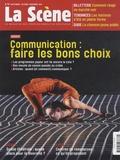 Nicolas Marc - La Scène N° 78, septembre, oc : Communication : faire les bons choix.
