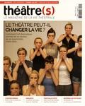 Nicolas Marc - Théâtre(s) N° 2, Eté 2015 : Le théâtre peut-il changer la vie ?.