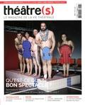 Nicolas Marc - Théâtre(s) N° 6, été 2016 : Qu'est-ce qu'un bon spectacle ?.
