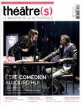 Nicolas Marc - Théâtre(s) N° 8, hiver 2016 : Etre comédien aujourd'hui.