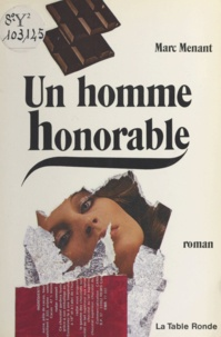 M Menant - Un Homme honorable.