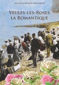 M. Miquel-regnauld - Veules-les-Roses la romantique.