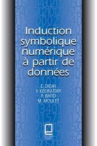 M Moulet et Yves Kodratoff - Induction symbolique numérique à partir de données.