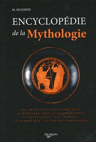 M Mughini - Encyclopédie de la mythologie.