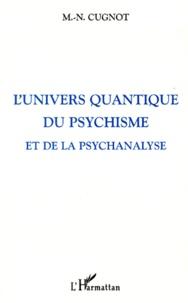 Deedr.fr L'UNIVERS QUANTIQUE DU PSYCHISME ET DE LA PSYCHANALYSE Image