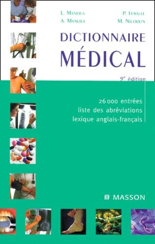 Dictionnaire médical. 9ème édition - M Nicoulin,Alexandre Manuila,Ludmila Manuila,P Lewalle