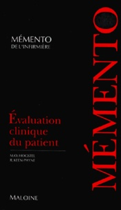M-O Hogstel et Rhonda Keen-Payne - Evaluation clinique du patient.