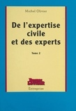 M Olivier - De l'expertise civile et des experts....