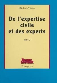 M Olivier - De l'expertise civile et des experts....