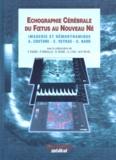 M-P Revel et R Favre - Echographie Cérébrale du Foetus au Nouveau Né - Imagerie et hémodynamique.