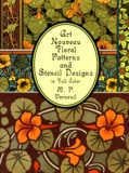 M-P Verneuil - Art Nouveau Floral Patterns and Stencil Designs in Full Color.