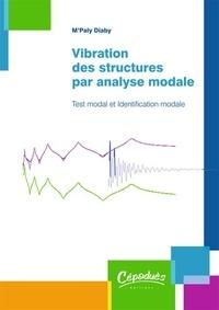 Vibration des structures par analyse modale - Test modal et identification modale.pdf