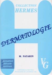 M Patarin - Dermatologie - Formation médicale continue, programme 1998.