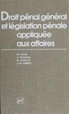 M Patin - Droit pénal général et législation pénale appliquée aux affaires - Programmes du diplôme d'études comptables supérieures et du certificat supérieur juridique et fiscal, diplôme d'expertise comptable.