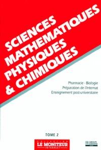 M Pays et Jean Agneray - Sciences mathématiques, physiques & chimiques - Tome 2, Pharmacie-Biologie, Préparation de l'internat, Enseignement post-universitaire.