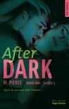 M Pierce et Sylvie Del Cotto - After Dark Saison 3 Night Owl (Extrait offert).