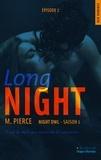 M Pierce et Sylvie Del Cotto - Long Night Episode 2 Night owl Saison 1.