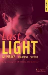 M Pierce et Sylvie Del Cotto - Night owl Saison 2 Last light.