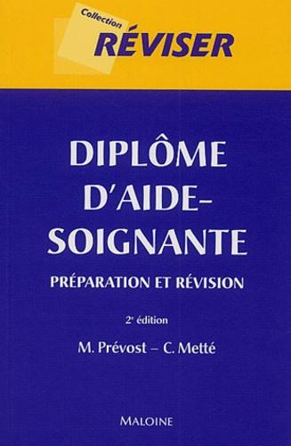 M Prévost et Colette Metté - Diplôme d'aide-soignante - Préparation et révision.