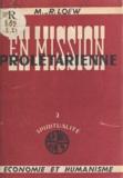 M.-R. Lœw - En mission prolétarienne (1) - Étapes vers un apostolat intégral.