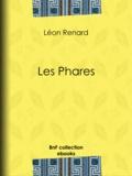 M. Rapine et Jules Noël - Les Phares.