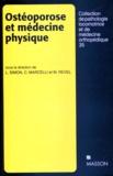 M Revel et L Simon - Ostéoporose et médecine physique.