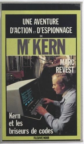 Kern et et les briseurs de codes