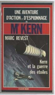 M Revest - Kern et la guerre des étoiles.