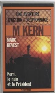 M Revest - Kern, le nain et le Président.