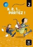 M Russo et M Vazquez - 3, 2, 1... Partez ! - Cours de français pour enfants Tome 2.