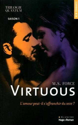 M. S. Force - Quantum Saison 1 : Virtuous.