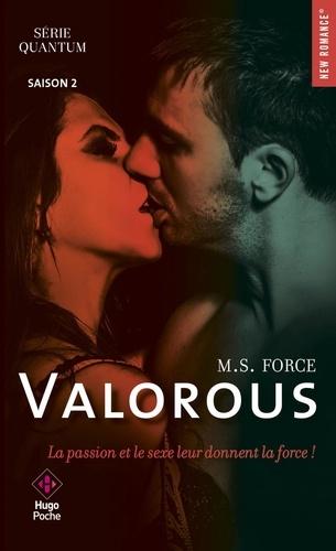 M. S. Force - Quantum Saison 2 : Valorous.