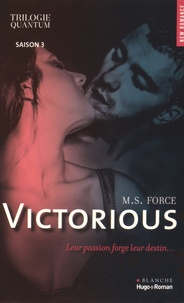 M. S. Force - Quantum Saison 3 : Victorious.