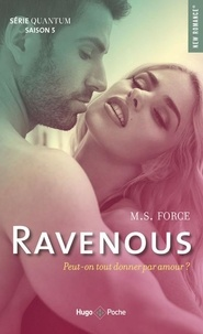 M. S. Force - Quantum Saison 5 : Ravenous.